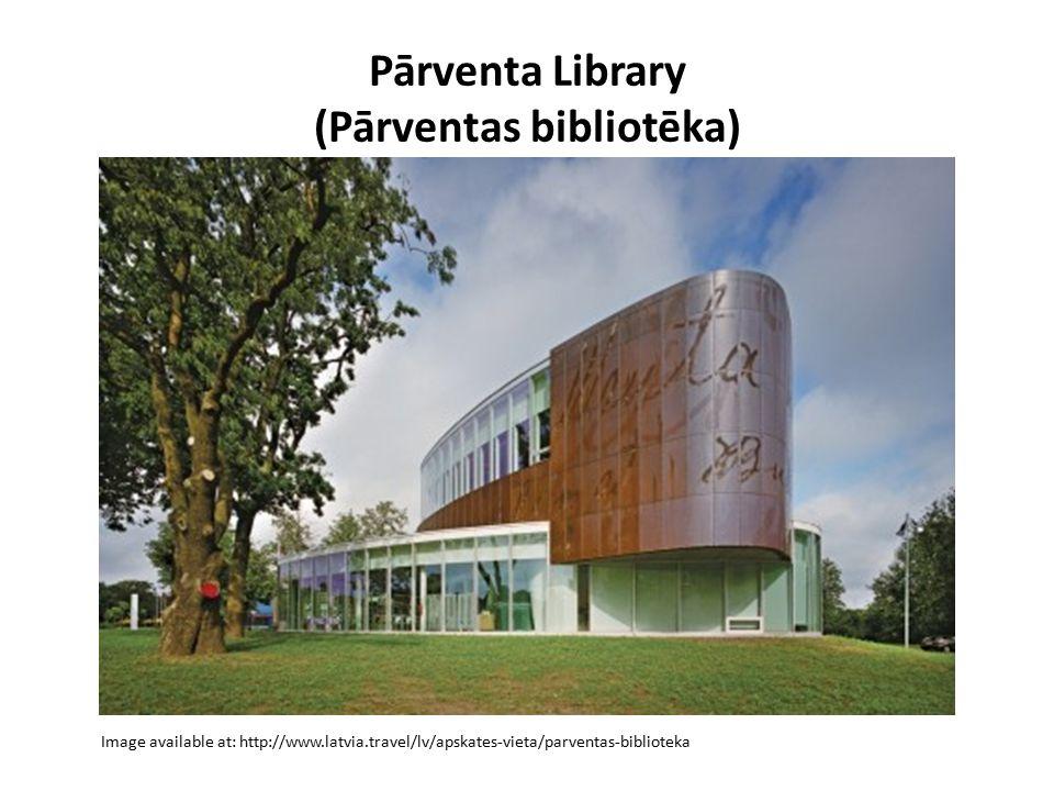 Pārventa Library (Pārventas bibliotēka) Image available at: http://www.latvia.travel/lv/apskates-vieta/parventas-biblioteka