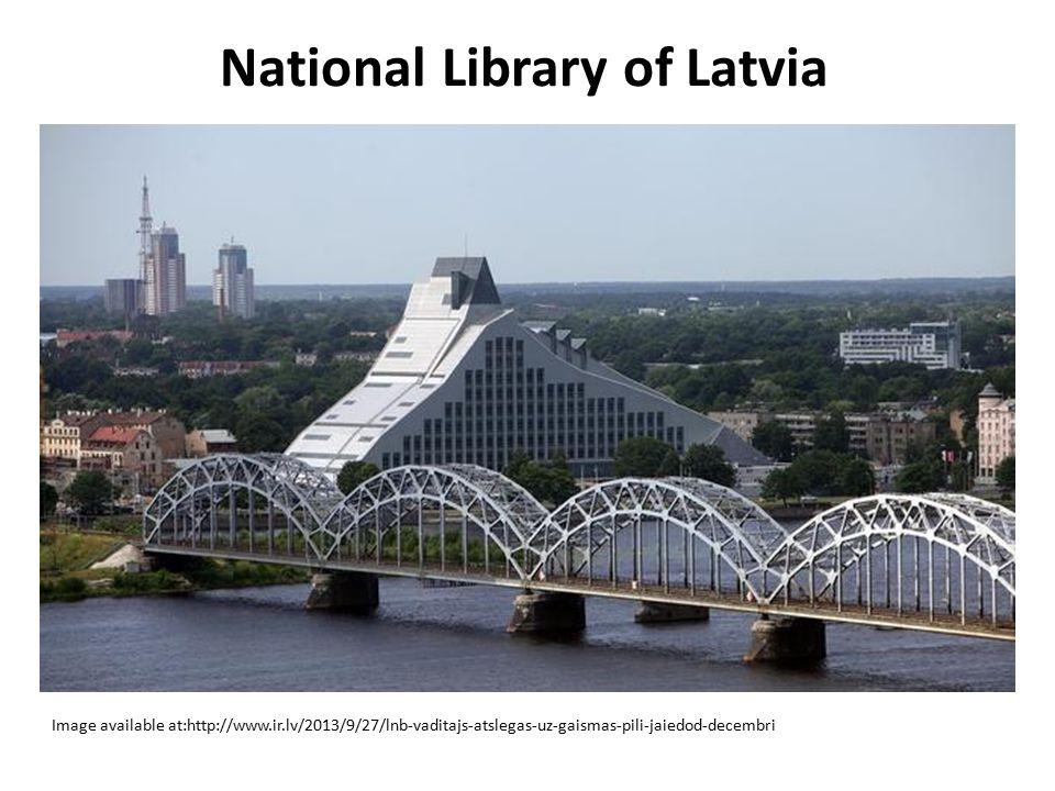 National Library of Latvia Image available at:http://www.ir.lv/2013/9/27/lnb-vaditajs-atslegas-uz-gaismas-pili-jaiedod-decembri