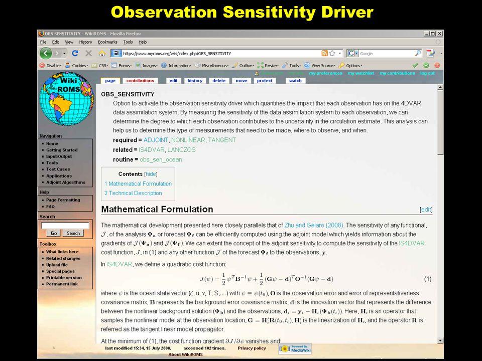 Observation Sensitivity Driver