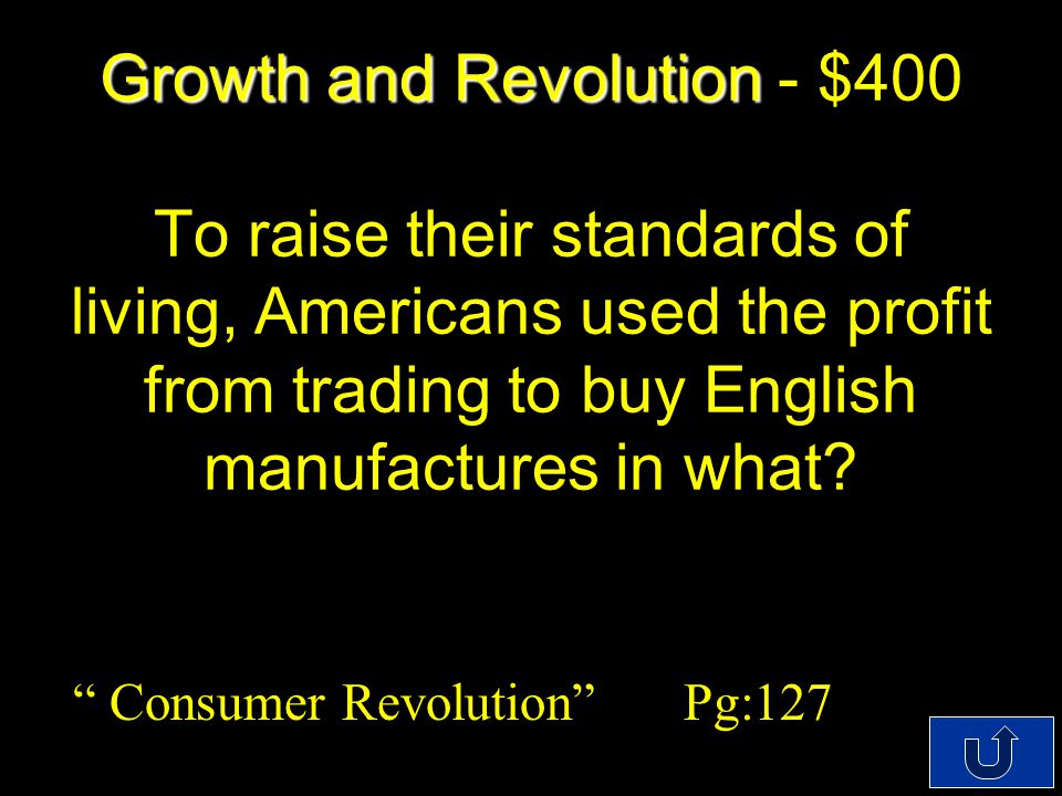 C4-$100 Growth and Revolution Growth and Revolution - $200 __________ purchased 30% of all British exports.