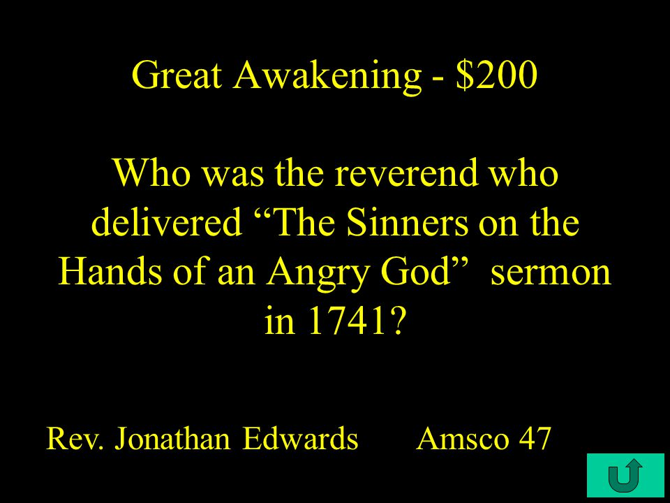 C4-$100 Great Awakening - $100 This radical Protestant group's central ritual was adult baptism.