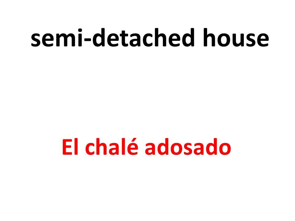 semi-detached house El chalé adosado