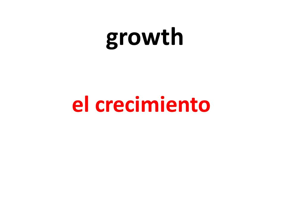 growth el crecimiento