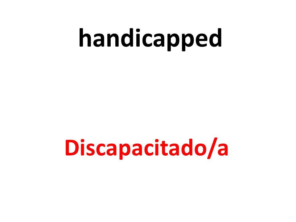 handicapped Discapacitado/a