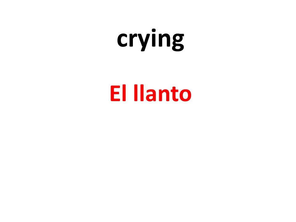 crying El llanto