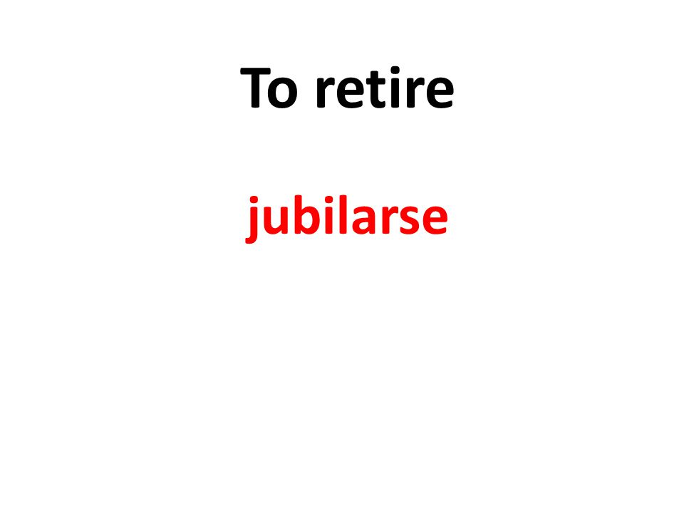To retire jubilarse