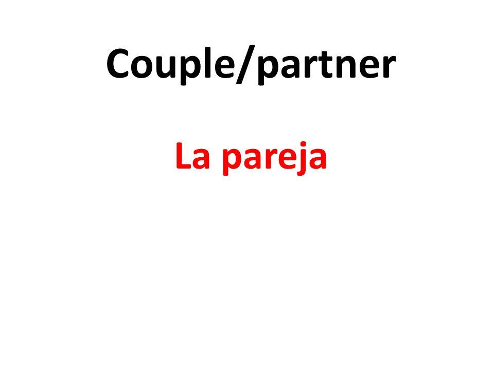 Couple/partner La pareja