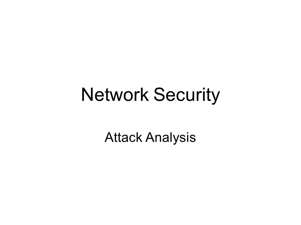 Network Security Attack Analysis