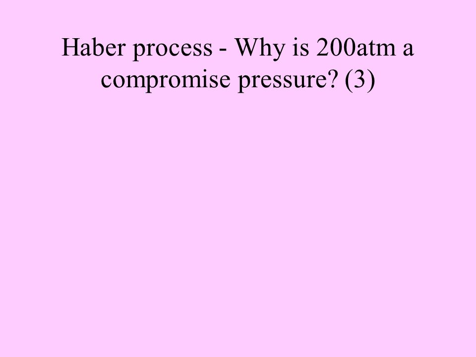 Haber process - Why is 450 o C a compromise temperature (3)