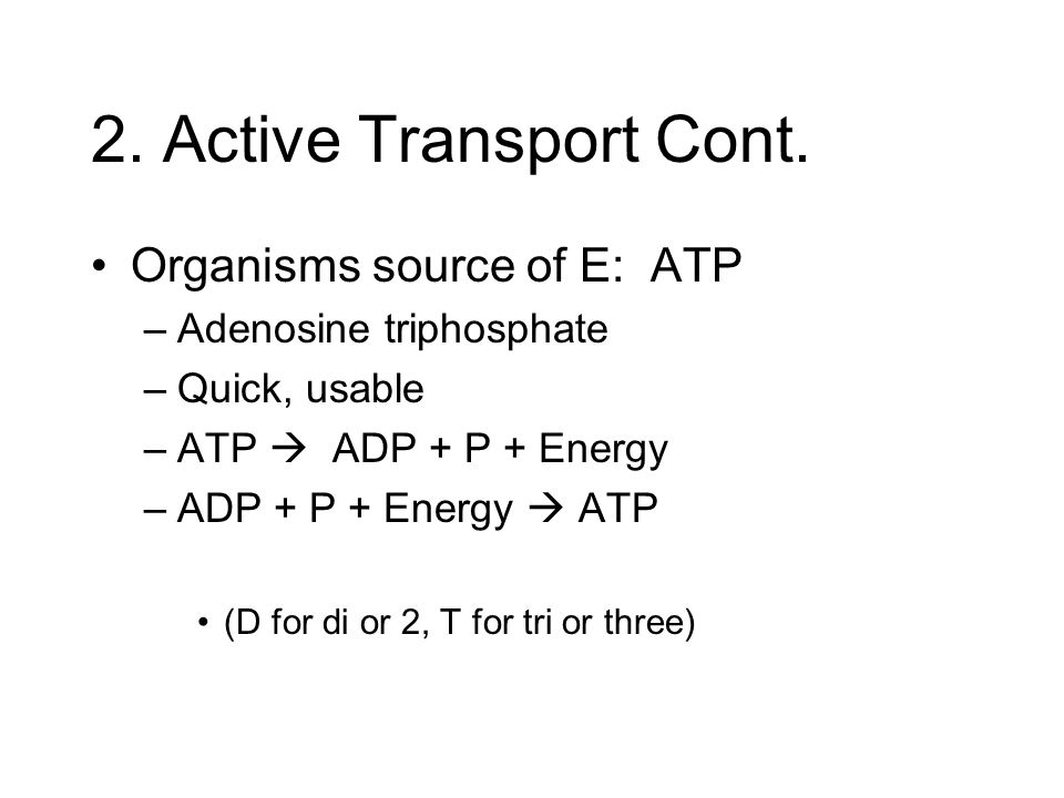 2. Active Transport Cont.