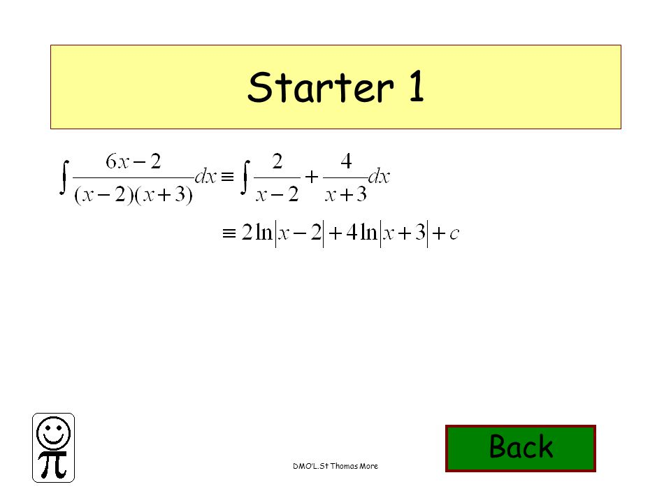 DMO'L.St Thomas More Starter 7 Find the coordinates of the points where the following curves meet the x,y axes Back