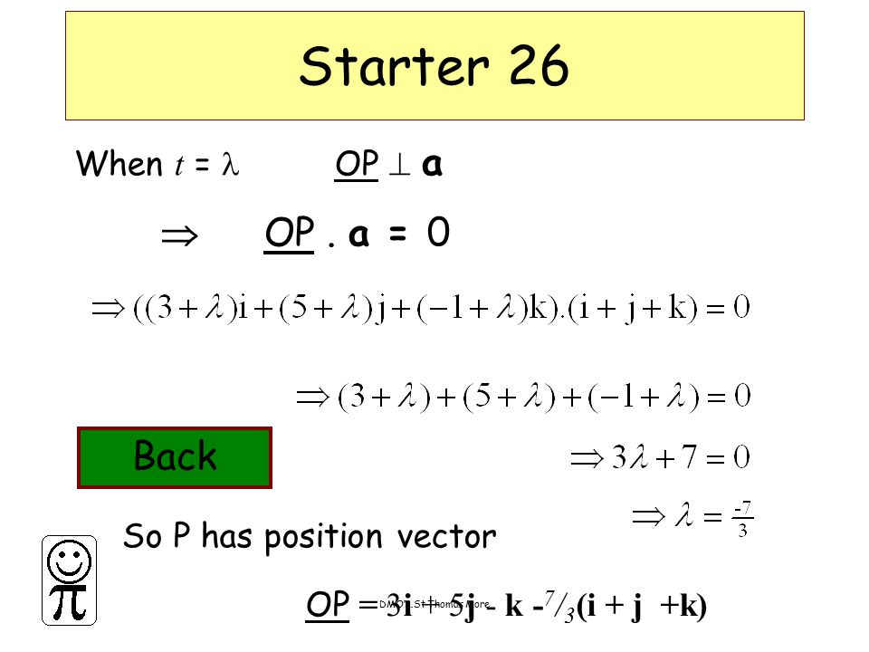 DMO'L.St Thomas More Starter 26 When t = OP  a  OP.