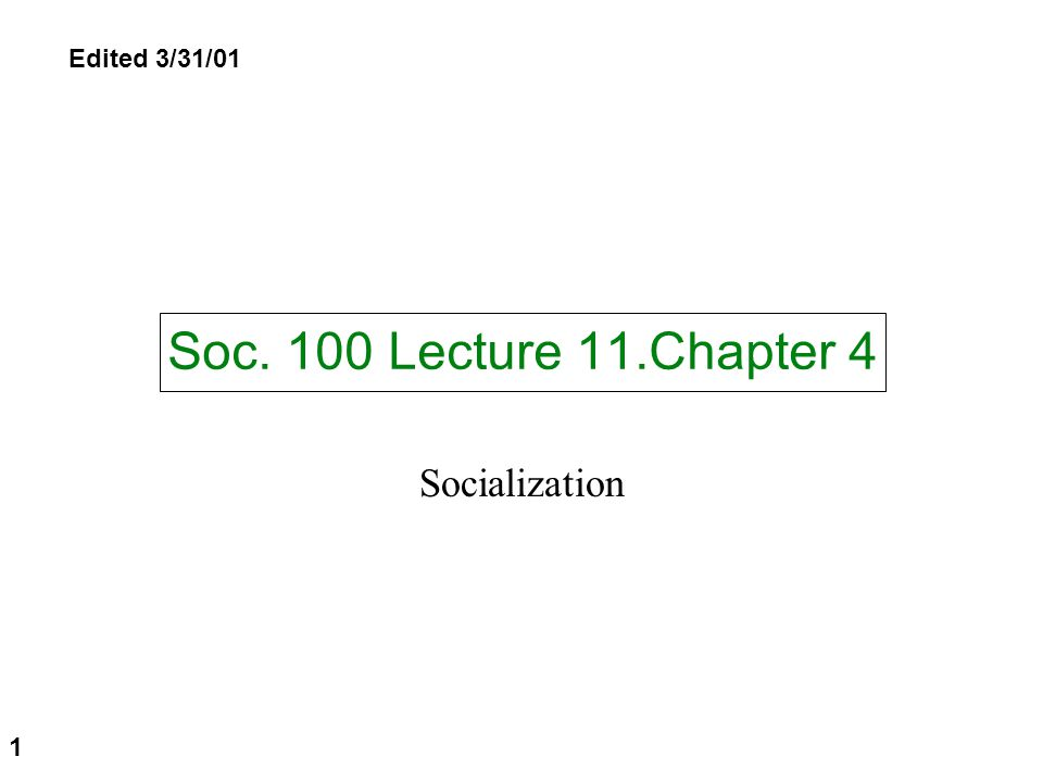 Chapter 4 Socialization 0.Intro:Comparison of a Japanese, Chinese and US preschool 1.