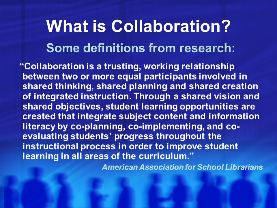 What is Collaboration.