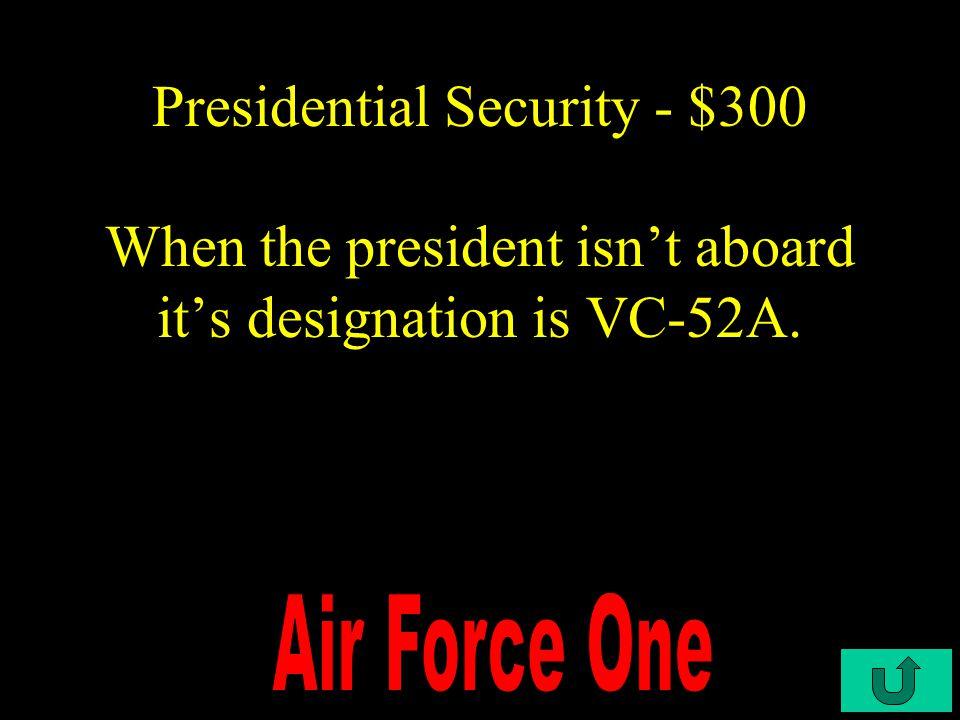 C3-$200 Presidential Security - $200 November 22, 1963.