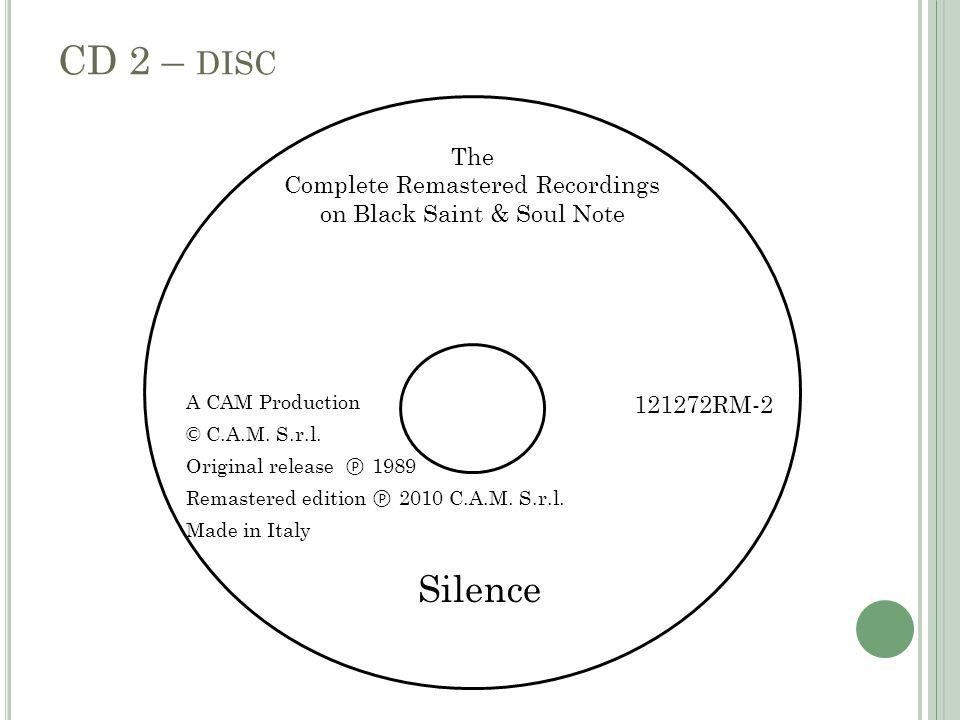 A CAM Production © C.A.M. S.r.l. Original release ℗ 1989 Remastered edition ℗ 2010 C.A.M.