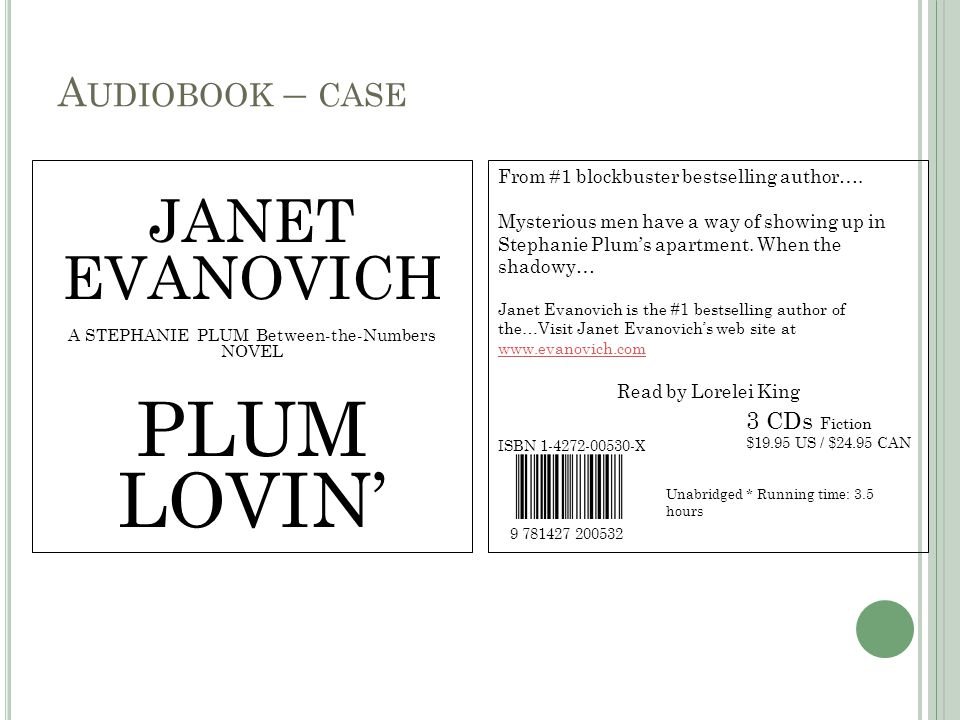A UDIOBOOK – CASE JANET EVANOVICH A STEPHANIE PLUM Between-the-Numbers NOVEL PLUM LOVIN' From #1 blockbuster bestselling author….