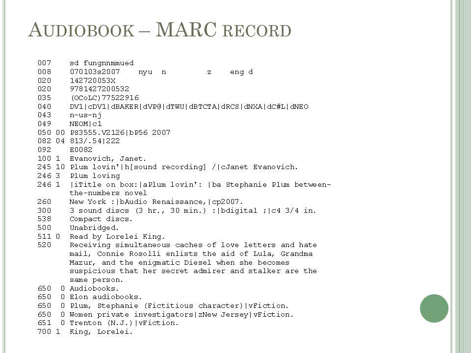 A UDIOBOOK – MARC RECORD