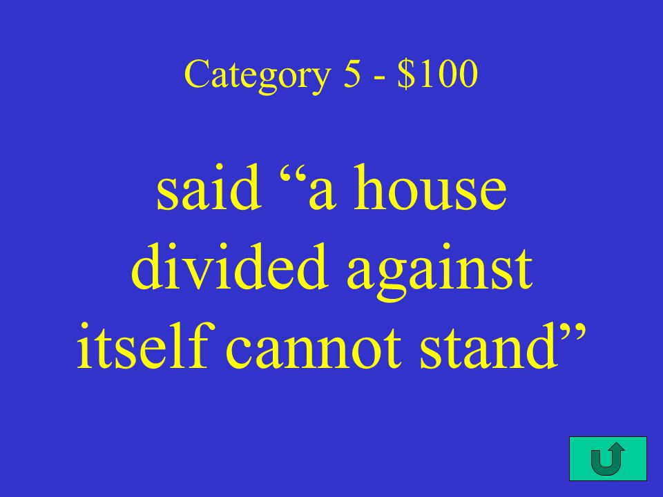 C3-$500 Category 4 - $500 California was a free state and there would be a stringent fugitive slave law