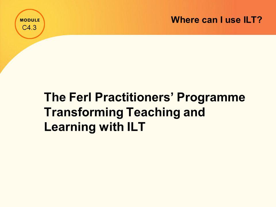 C4.3 Where can I use ILT?