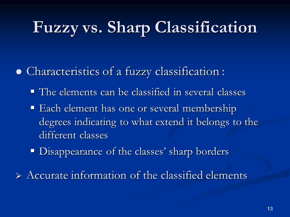 13 Fuzzy vs.
