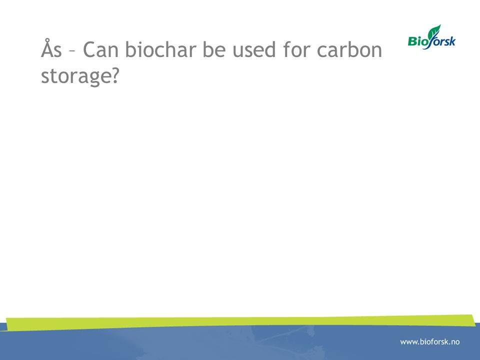 Ås – Can biochar be used for carbon storage
