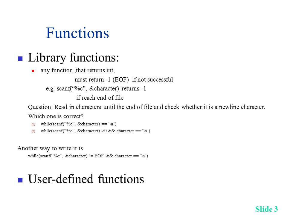 Slide 34 Top-Down Design Example (Cont.) Problem (1 st level) InputData (2 nd level) ProcessData (2nd level) OutputResult (2nd level)