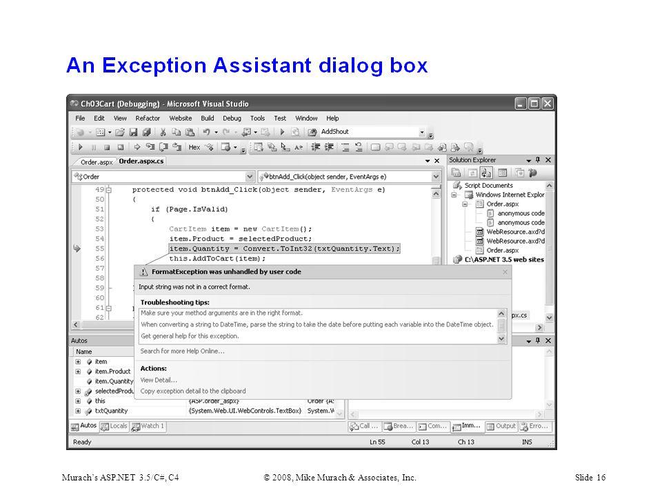 Murach's ASP.NET 3.5/C#, C4© 2008, Mike Murach & Associates, Inc.Slide 16