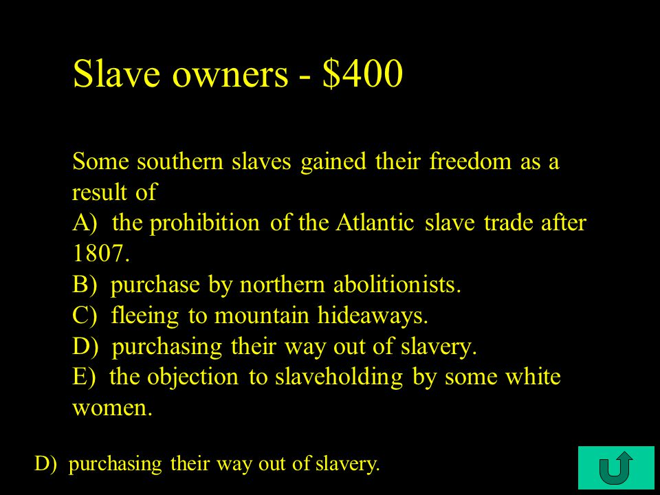 C3-$300 Slave owners - $300 Most white southerners were A) planter aristocrats.