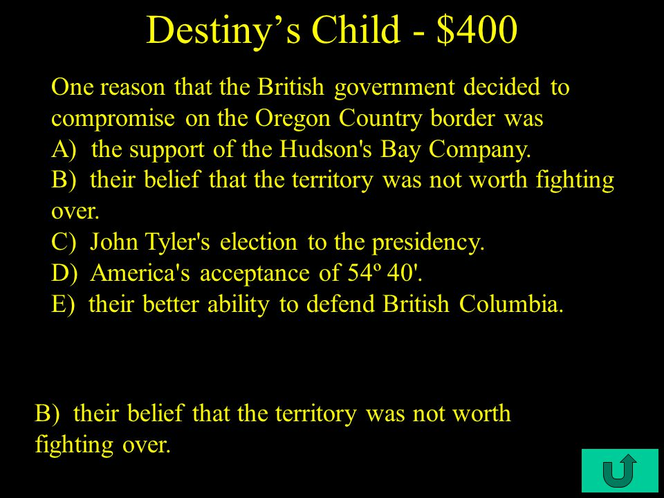 C4-$300 Destiny's Child - $300 E) Manifest Destiny..