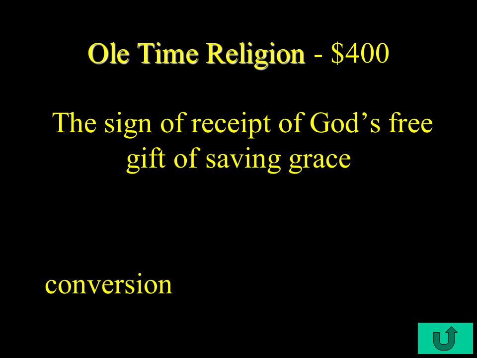 C3-$300 Ole Time Religion Ole Time Religion - $300 According to Anne Hutchinson, a dissenter in Massachusetts Bay, the truly saved need not bother to