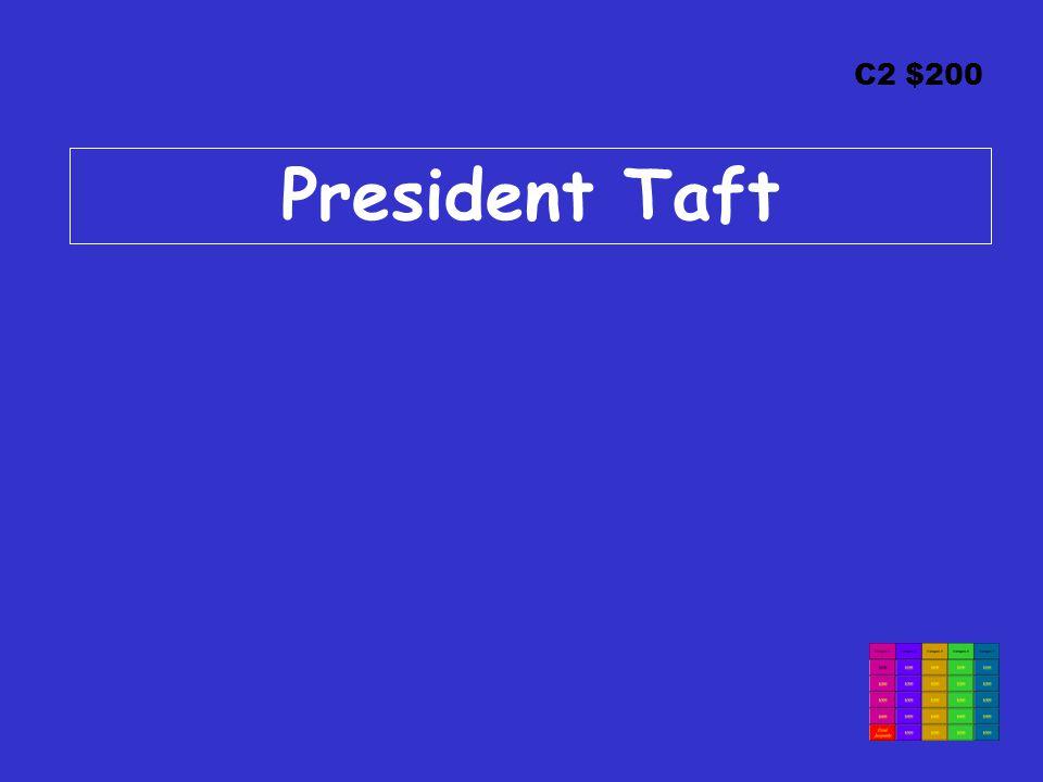 C2 $200 President Taft