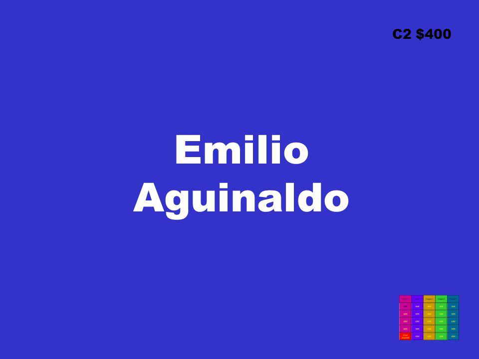 C2 $400 Emilio Aguinaldo