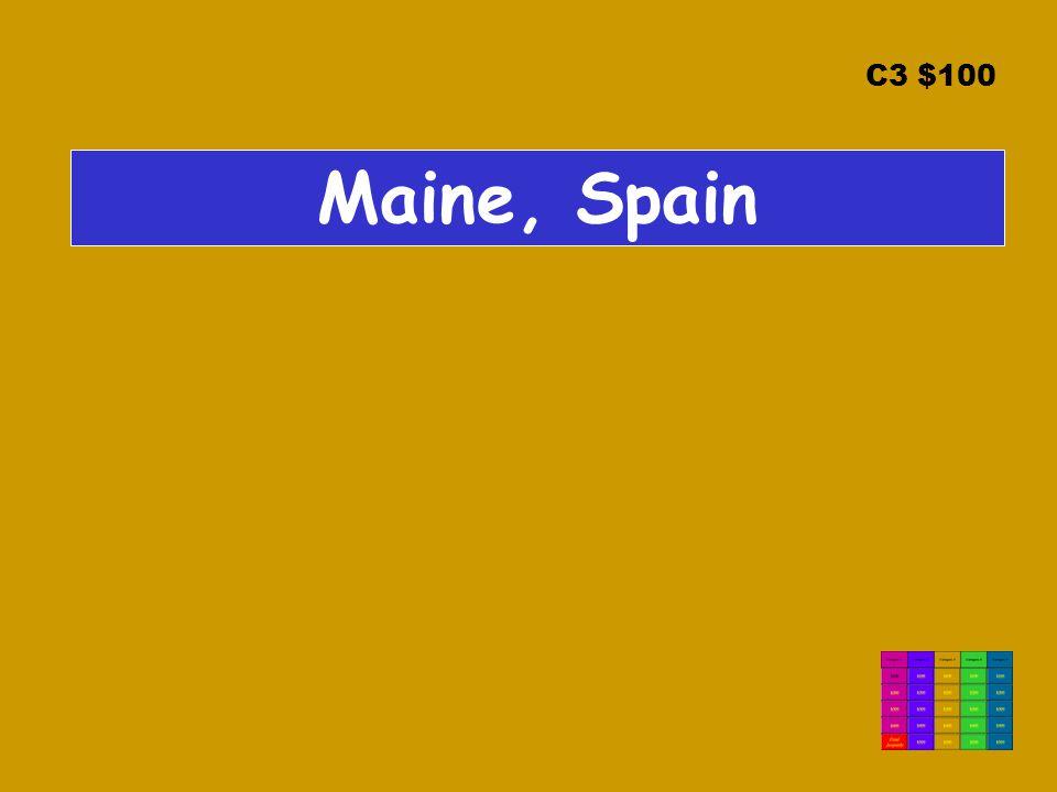 C3 $100 Maine, Spain