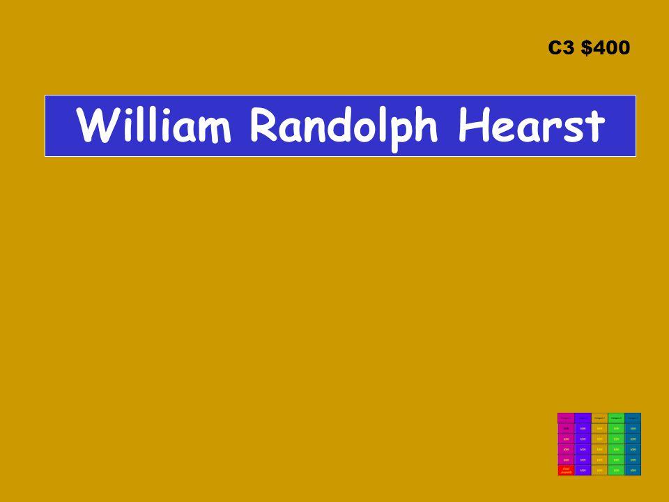 C3 $400 William Randolph Hearst