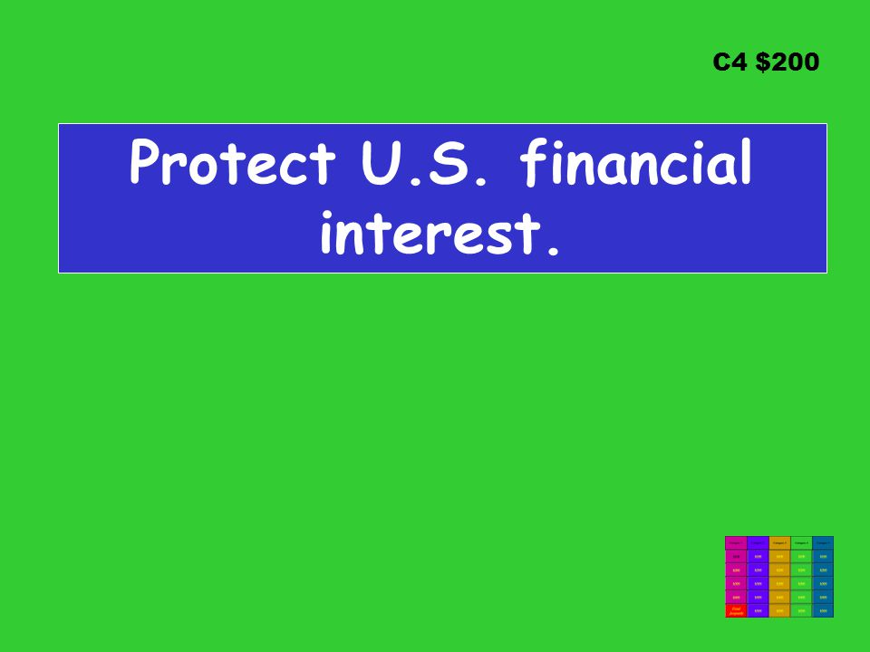 C4 $200 Protect U.S. financial interest.