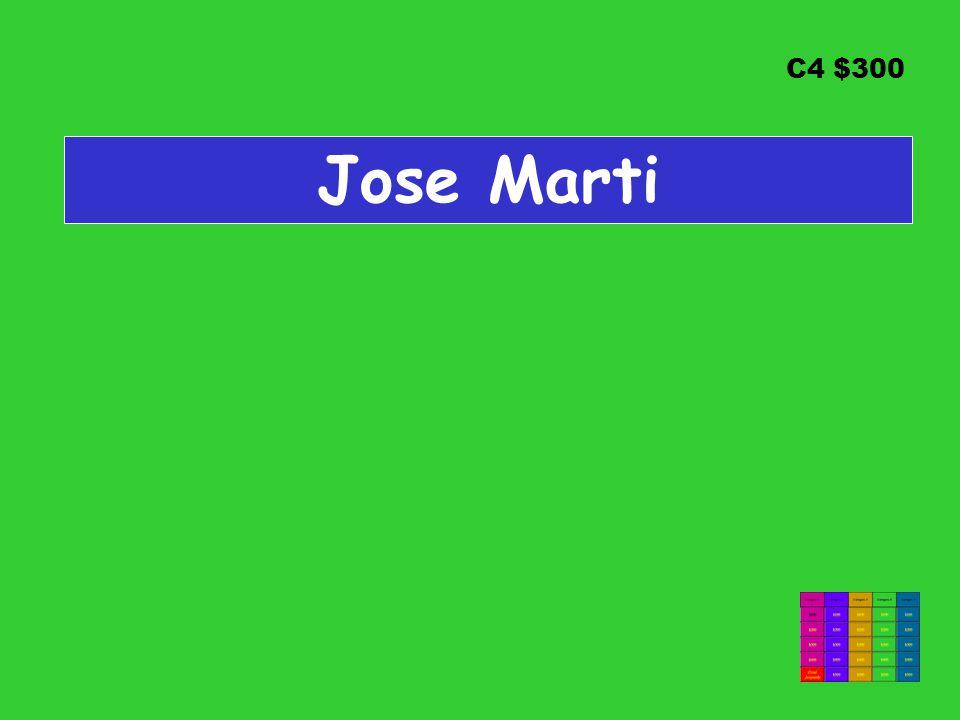 C4 $300 Jose Marti