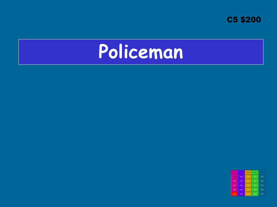 C5 $200 Policeman