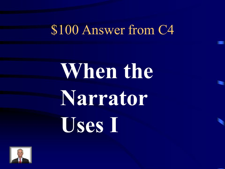 $100 Question from C4 1 st person point of view