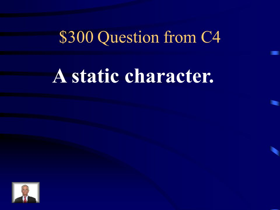 $200 Answer from C4 Date/time period, time of day, season, location, etc