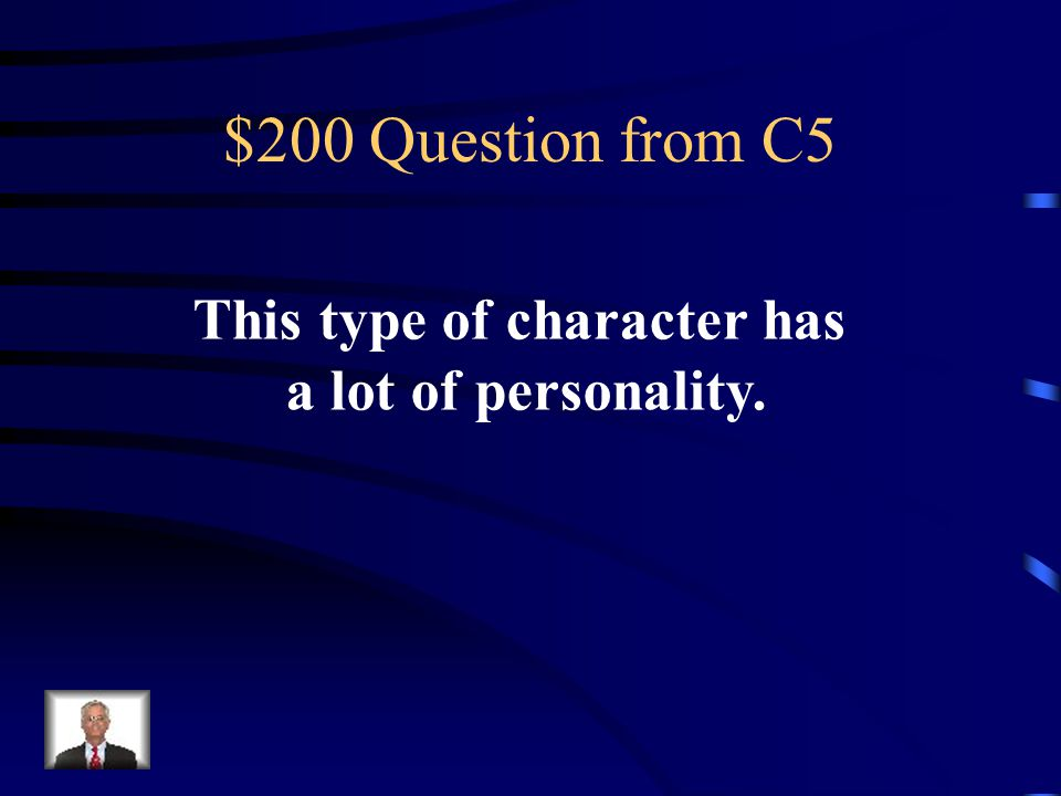 $100 Answer from C5 3 rd person