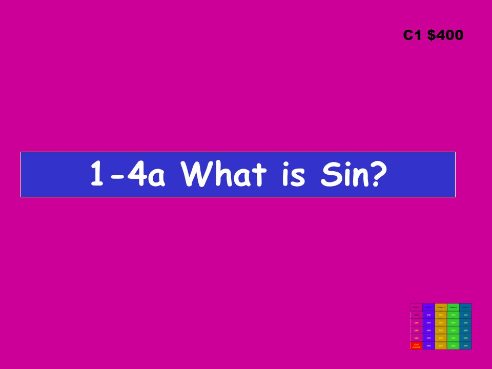 1-4a What is Sin C1 $400