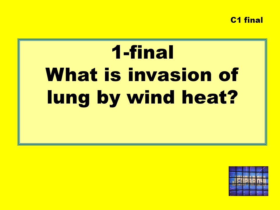 1-final What is invasion of lung by wind heat