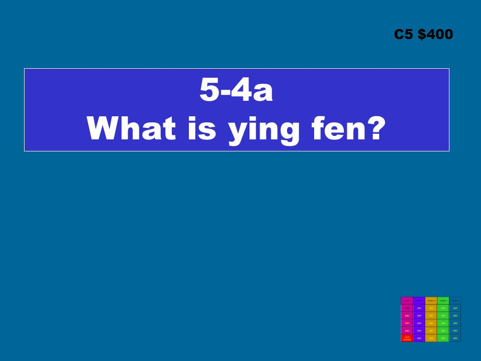 C5 $400 5-4a What is ying fen