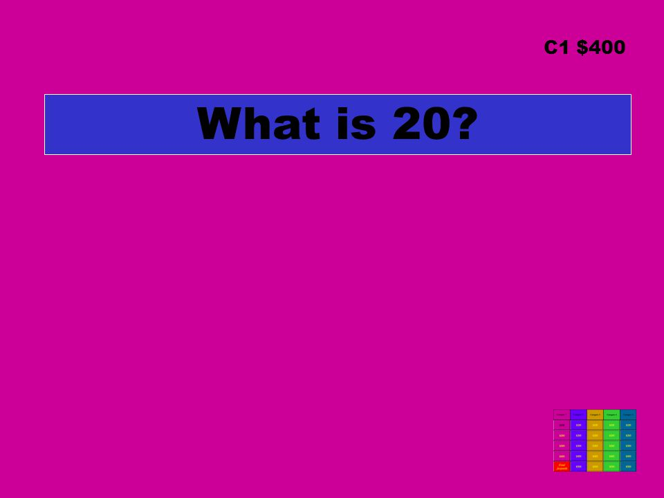 What is 20? C1 $400