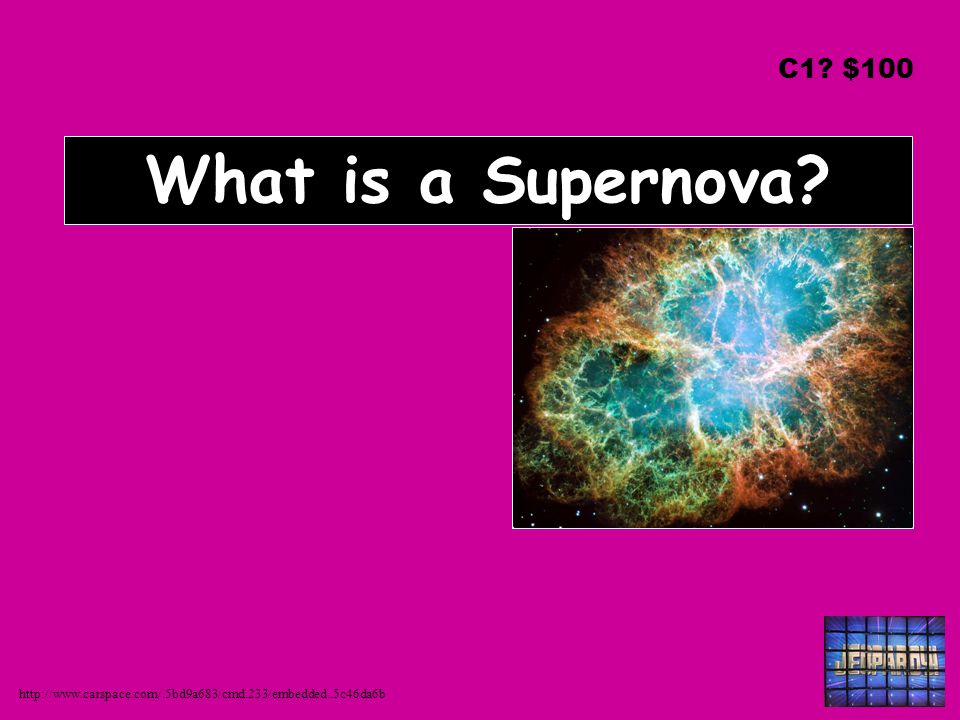 What is a Supernova? C1? $100 http://www.carspace.com/.5bd9a683/cmd.233/embedded..5c46da6b