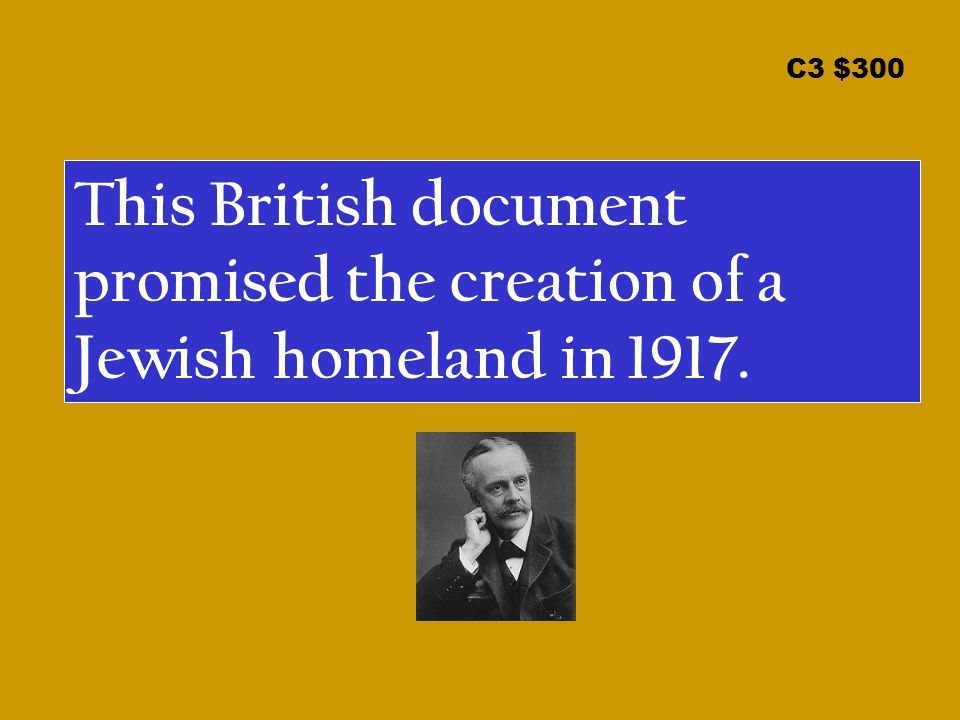 C3 $300 What is the Balfour Declaration?