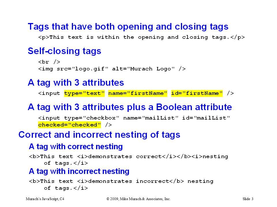Murach's JavaScript, C4© 2009, Mike Murach & Associates, Inc.Slide 3