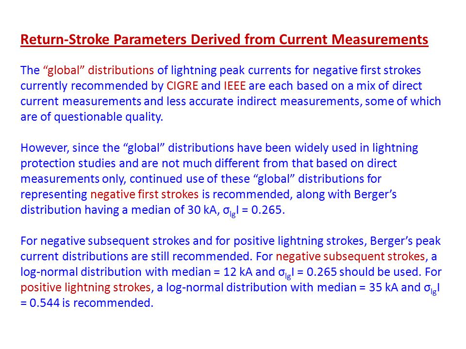"Return-Stroke Parameters Derived from Current Measurements The ""global"" distributions of lightning peak currents for negative first strokes currently"