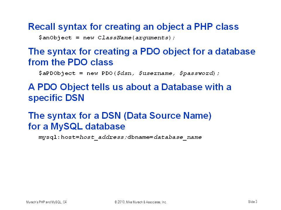 Murach s PHP and MySQL, C4© 2010, Mike Murach & Associates, Inc.Slide 14